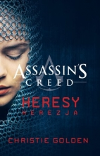 Assassin's Creed: Heresy. Herezja