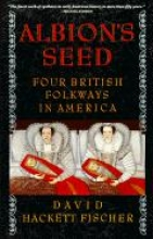 Albion's Seed: Four British Folkways in America