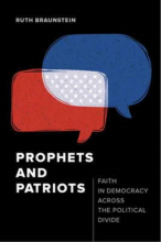 Prophets and Patriots. Faith in Democracy across the Political Divide