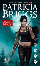 Zamęt nocy. Seria z Mercedes Thompson. Tom 8