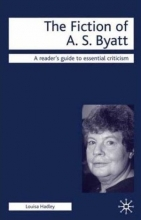 Fiction of A.S. Byatt