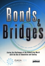 Bonds & Bridges. Facing the Challanges of the Globalizing World with the Use of Simulation and Gaming