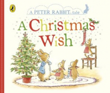 Peter Rabbit: A Christmas Wish (Board book)