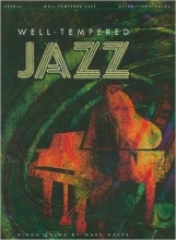 Well-Tempered Jazz Piano Solos
