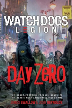 Day Zero: A Watch Dog (Legion Novel)