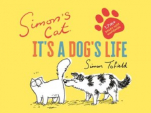 Simon's Cat: It's a Dog's Life