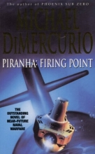 Piranha: Firing Point