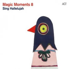 Magic Moments 8 / Sing Hallelujah
