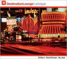 Destination Lounge Las Vegas (Digipack)