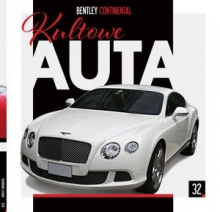 Bentley Continental. Kolekcja Kultowe Auta. Tom 32