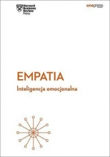 Empatia. Inteligencja emocjonalna. Harvard Business Review