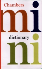 Mini Dictionary (Chambers Compact Reference)
