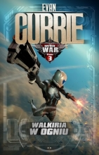 Walkiria w ogniu. Cykl Hayden War. Tom 3