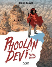 Phoolan Devi: Rebel Queen (NBM Comics Biographies)
