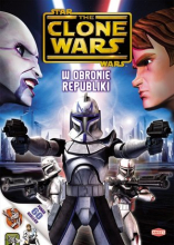 Star Wars The Clone Wars. W obronie Republiki