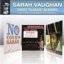 Three Classic Albums - No Count Sarah & After Hours At The London House & Vaughan And Violins (2CD Remastered) (Slipcase) (*)
