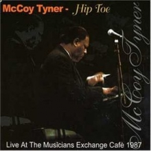 Hip Toe (Live at the Musicians Exchange Cafe 1987) (Digipack) (*)