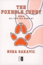 The Foxhole Court. Seria All for the Game. Tom 1
