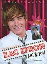 Zac Efron. Me & You