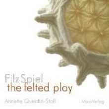FilzSpiel - a play of felt