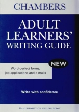 Chambers Adult Learners` Writing Guide