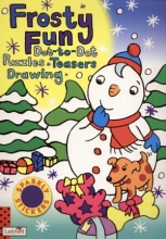 Frosty fun. Dot-to-dot. Puzzles, teasers, drawing